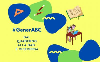 #GenerABC – Dal quaderno alla DAD e viceversa